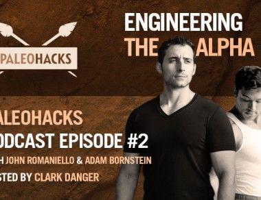 John Romaniello & Adam Bornstein on Engineering The Alpha