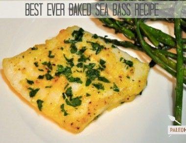 best ever baked sea bass paleohacks