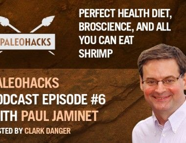Paul Jaminet on The Perfect Health Diet