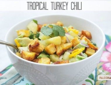 tropical turkey chili paleohacks