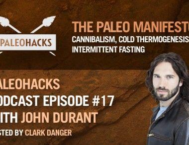 John Durant on The Paleo Manifesto