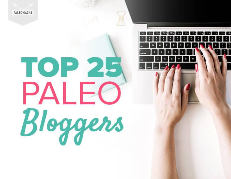 Top 25 Paleo Bloggers on the Internet | PaleoHacks