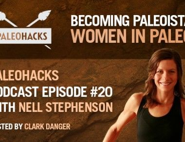 Nell Stephenson on Women in Paleo and Becoming Paleoista