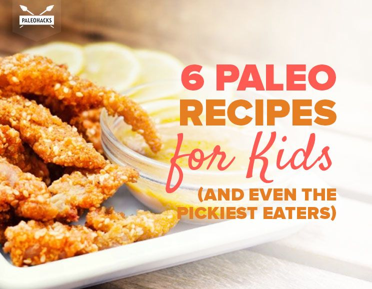 6 paleo recipes for kids and even the pickiest eaters forumfinder Choice Image