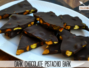 dark chocolate pistachio bark paleohacks