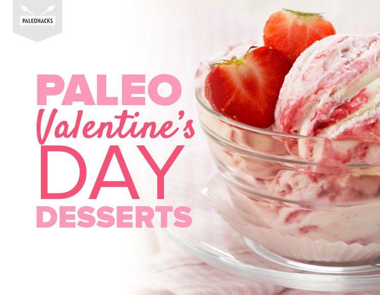 Paleo Valentine S Day Desserts For Your Primal Sweetie