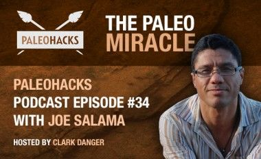 Joe Salama on The Paleo Miracle