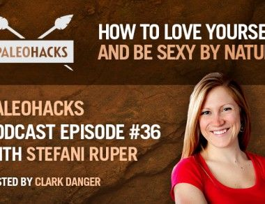 Stefani Ruper on How To Be Sexy By Nature