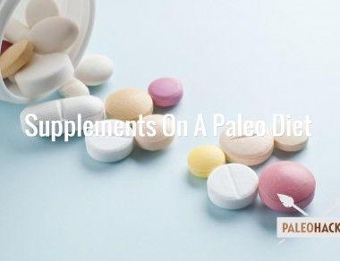 Supplements On A Paleo Diet
