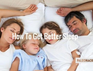 How To Get Better Sleep