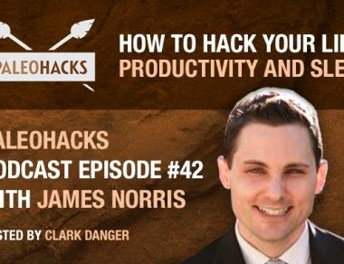 James Norris – How to Hack Your Life, Productivity and Sleep