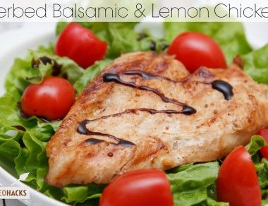 Herbed Balsamic and Lemon Chicken - Paleohacks