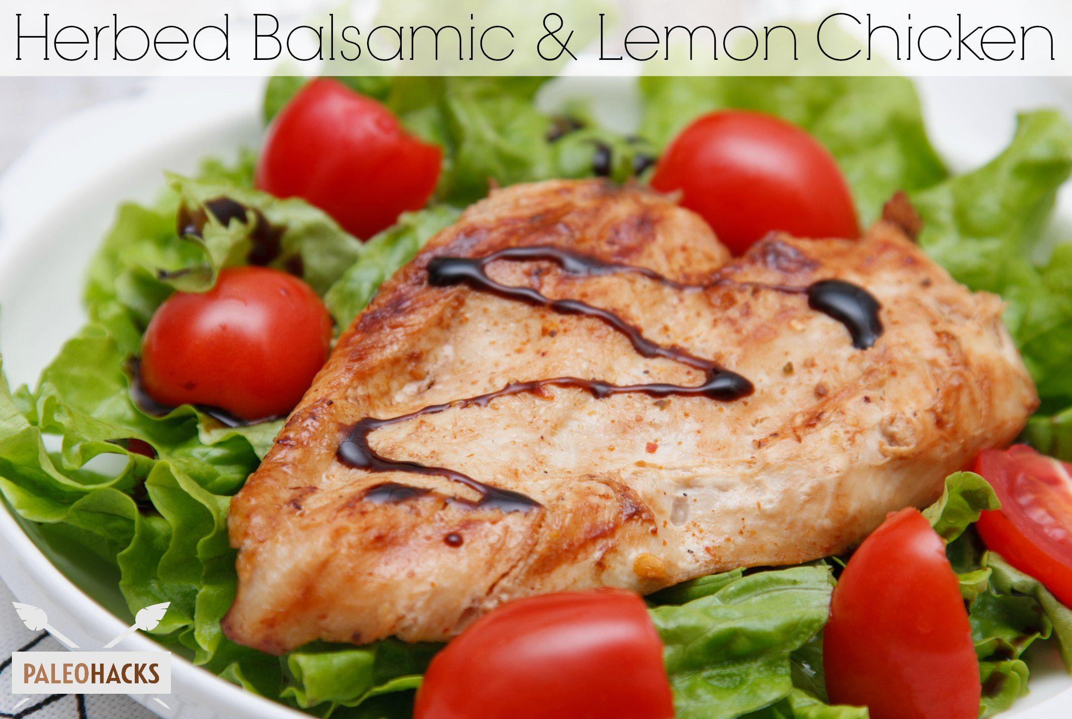 Herbed Balsamic and Lemon Chicken