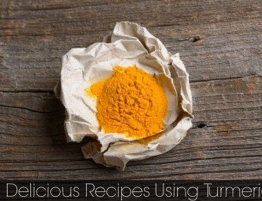3 Delicious Recipes Using Turmeric