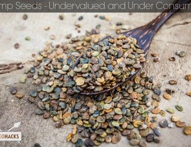 Hemp Seeds – Undervalued & Under Consumed