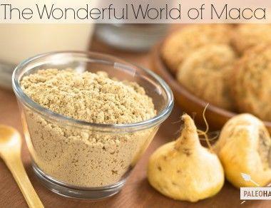 The Wonderful World of Maca