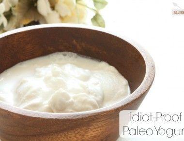 Idiot-Proof Paleo Yogurt