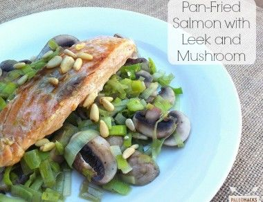 Pan-Fried Salmon with Leek & Mushroom