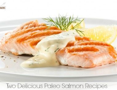 Two Delicious Paleo Salmon Dishes