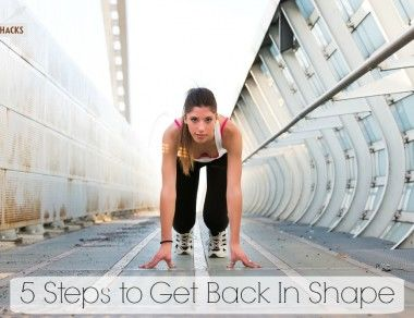5 Things You Can Do NOW To Get In Shape