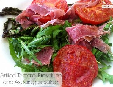 Grilled Tomato, Prosciutto and Asparagus Salad