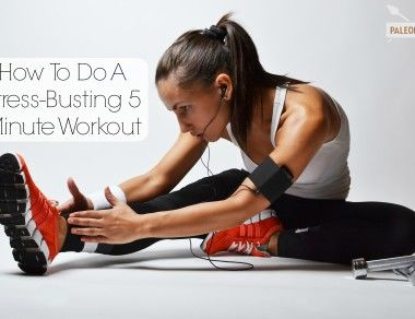 How to Do A Stress-Busting 5 Minute Workout