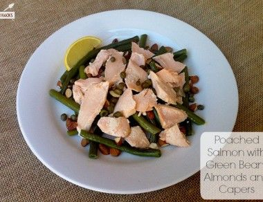 Poached Salmon with Green Beans, Almonds and Capers