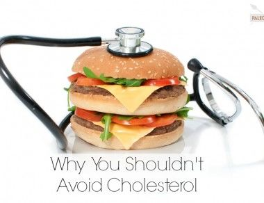 Why You Shouldn't Avoid Cholesterol