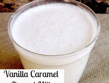 Vanilla Caramel Almond Milk