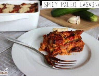 Spicy Paleo Lasagna