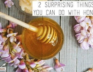 2 Surprising Things You Can Do With Honey