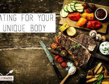 Eating For Your Unique Body