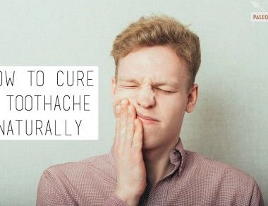 How to Cure A Toothache Naturally