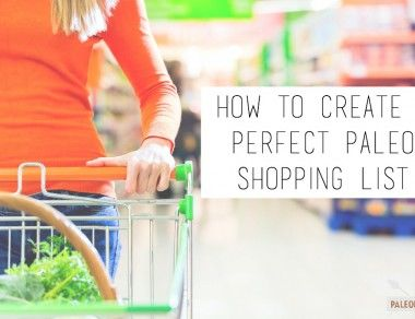 How to Create a Perfect Paleo Shopping List