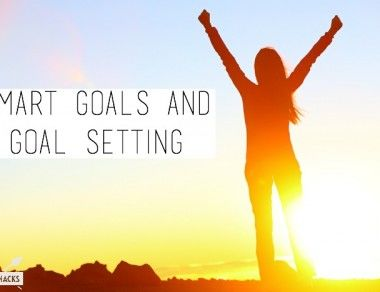 SMART Goals and Goal Setting