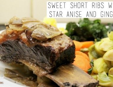 Sweet Short Ribs with Star Anise and Ginger