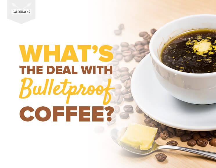 Whats the deal with bulletproof coffee malvernweather Choice Image