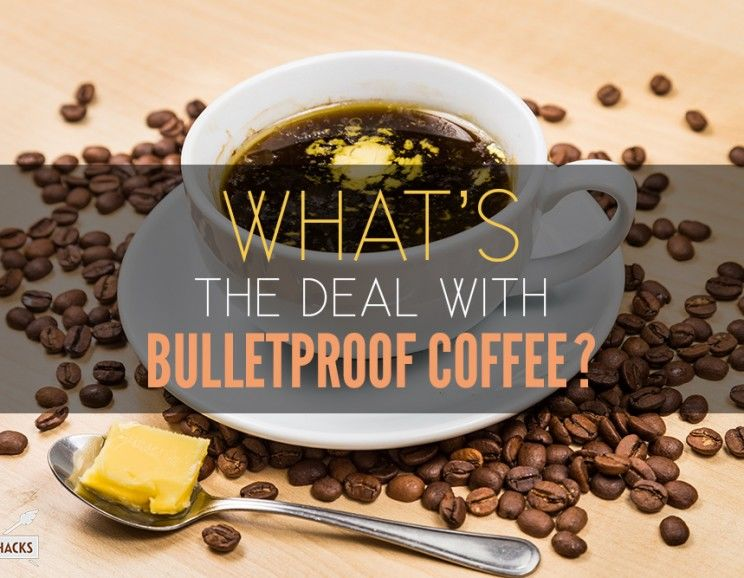 What S The Deal With Bulletproof Coffee