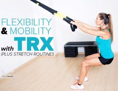 Flexibility and Mobility with TRX (Bonus: Stretch Routine)