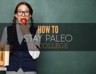 How to Stay Paleo in College