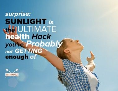 Why Sunlight Is The Ultimate Health Hack