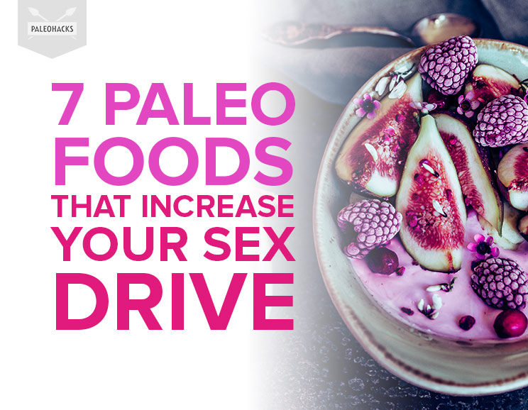 Foods that increase sex drive in males