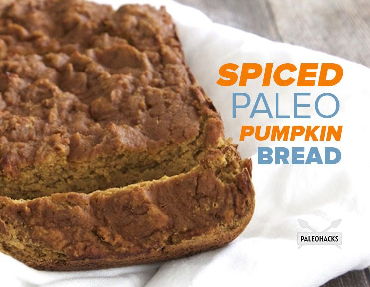 Spiced Paleo Pumpkin Bread