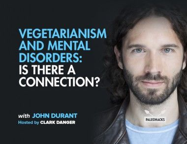 Vegetarianism and Mental Disorders: Is There a Connection?