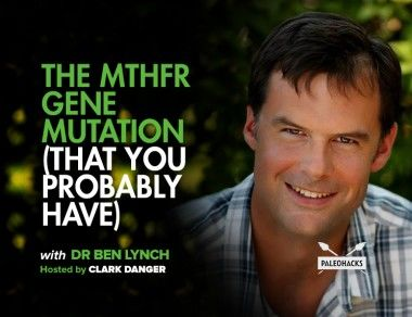 The MTHFR Gene Mutation (That You Probably Have)