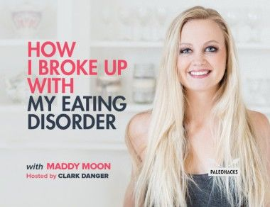 How I Broke Up With My Eating Disorder