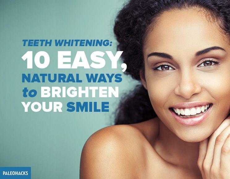 Natural Ways To Brighten Teeth