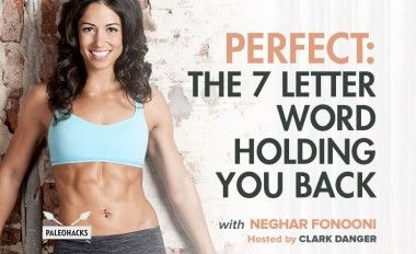 Perfect: The 7 Letter Word Holding You Back with Neghar Fonooni