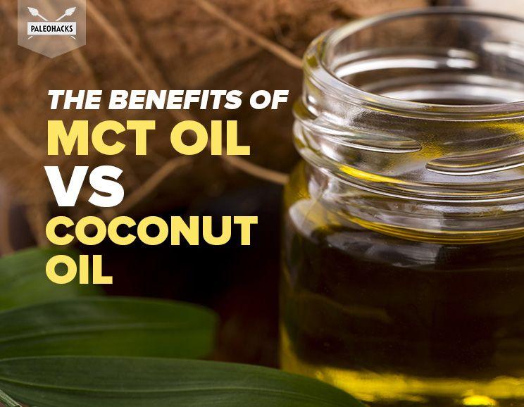 The Benefits Of Mct Oil Vs Coconut Oil Paleohacks Blog