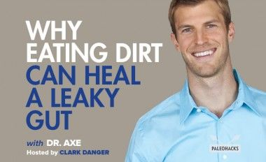 Why Eating Dirt Can Heal a Leaky Gut
